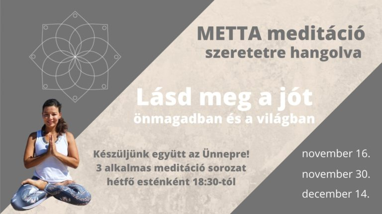 Metta Meditáció Sorozat (3)